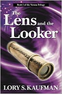 The Lens and the Looker by Lory S. Kaufman: NOOK Book Cover