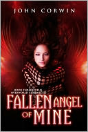 Fallen Angel of Mine by John Corwin: NOOK Book Cover