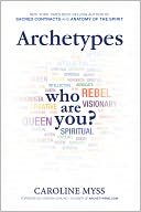 Archetypes by Caroline Myss: NOOK Book Cover