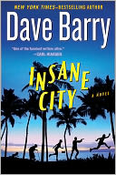 Insane City by Dave Barry: NOOK Book Cover