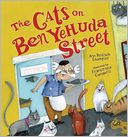 The Cats on Ben Yehuda Street by Ann Redisch Stampler: Book Cover