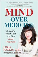 Mind Over Medicine by Lissa Rankin: Book Cover