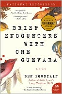 Brief Encounters with Che Guevara by Ben Fountain: Book Cover