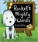 Rocket's Mighty Words by Tad Hills: Book Cover
