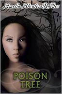 Poison Tree by Amelia Atwater-Rhodes: Book Cover