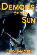 Demons of the Sun by Cindi Madsen: NOOK Book Cover