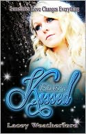 Faery Kissed by Lacey Weatherford: NOOK Book Cover