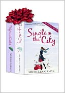 Single in the City Series by Michele Gorman: NOOK Book Cover