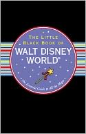 The Little Black Book of Disney World 2013 by Rona Gindin: NOOK Book Cover