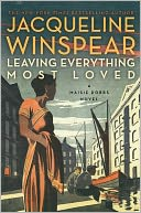 Leaving Everything Most Loved (Maisie Dobbs Series #10) by Jacqueline Winspear: Book Cover