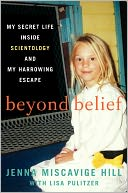 Beyond Belief by Jenna Miscavige Hill: Book Cover