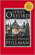 Lyra's Oxford by Philip Pullman: NOOK Book Cover