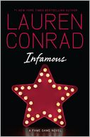 Infamous (Fame Game Series #3) by Lauren Conrad: Book Cover