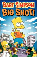 Bart Simpson Big Shot by Matt Groening: Book Cover