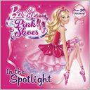 In the Spotlight (Barbie) by Mary Man-Kong: NOOK Book Cover