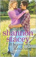 All He Ever Desired by Shannon Stacey: Book Cover