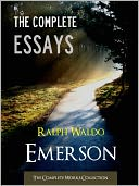 THE COMPLETE ESSAYS OF RALPH WALDO EMERSON (Special Nook Edition) FULL COLOR ILLUSTRATED VERSION by Ralph Waldo Emerson: NOOK Book Cover