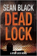 Deadlock by Sean Black: NOOK Book Cover