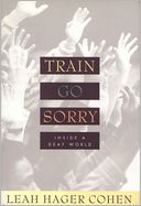 Train Go Sorry by Leah Cohen: NOOK Book Cover