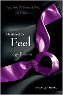 Destined to Feel (Avalon Trilogy Series #2) by Indigo Bloome: Book Cover