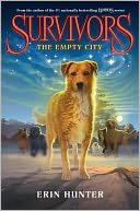 The Empty City (Erin Hunter's Survivors Series #1) by Erin Hunter: NOOK Book Cover