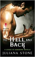 To Hell and Back by Juliana Stone: NOOK Book Cover