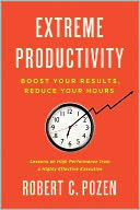 Extreme Productivity by Robert C. Pozen: NOOK Book Cover
