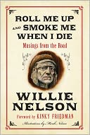 Roll Me Up and Smoke Me When I Die by Willie Nelson: NOOK Book Cover