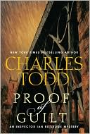 Proof of Guilt (Inspector Ian Rutledge Series #15) by Charles Todd: NOOK Book Cover