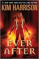 Ever After (Rachel Morgan Series #11) by Kim Harrison: NOOK Book Cover
