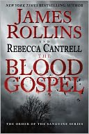 The Blood Gospel by James Rollins: NOOK Book Cover