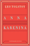 Anna Karenina by Leo Tolstoy: NOOK Book Cover