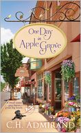 One Day in Apple Grove by C. H. Admirand: Book Cover
