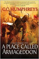 Place Called Armageddon by C.C. Humphreys: Book Cover