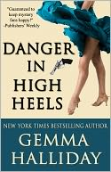 Danger in High Heels by Gemma Halliday: NOOK Book Cover
