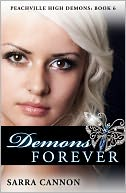 Demons Forever (Peachville High Demons, #6) by Sarra Cannon: NOOK Book Cover