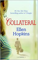 Collateral by Ellen Hopkins: Book Cover
