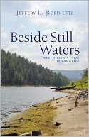 Beside Still Waters by Jeffery Robinette: NOOK Book Cover
