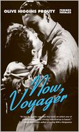 Now, Voyager by Olive Higgins Prouty: Book Cover