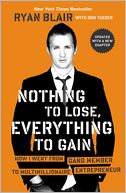 Nothing to Lose, Everything to Gain by Ryan Blair: Book Cover