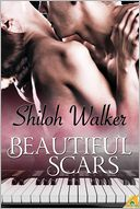 Beautiful Scars by Shiloh Walker: NOOK Book Cover