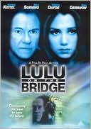 Lulu On The Bridge with Harvey Keitel