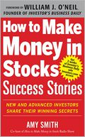 How to Make Money in Stocks Success Stories by Amy Smith: NOOK Book Cover