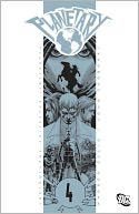 Planetary Vol. 4 by Warren Ellis: Book Cover