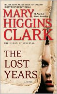 The Lost Years by Mary Higgins Clark: NOOK Book Cover