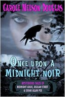 Once Upon a Midnight Noir by Carole Nelson Douglas: NOOK Book Cover
