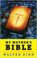 My Mother's Bible by Walter Kirn: NOOK Book Cover