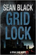 Gridlock by Sean Black: NOOK Book Cover