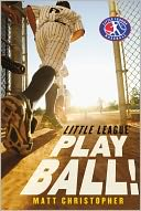 Play Ball! by Matt Christopher: Book Cover