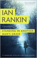 Standing in Another Man's Grave (Inspector John Rebus Series #18) by Ian Rankin: Book Cover